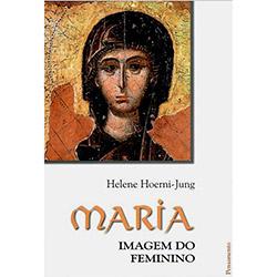 Maria: Imagem do Feminino
