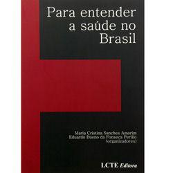 Para Entender a Saúde no Brasil