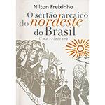 Sertao Arcaico do Nordeste Brasileiro, O