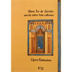Shem Tov de Carrion: um Elo Entre Três Culturas