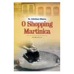 Shopping Martinica, O