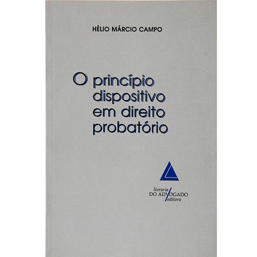 Princípio Dispositivo em Direito Probatório, O