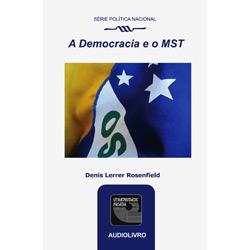 Democracia e o Mst, a - Áudio Livro