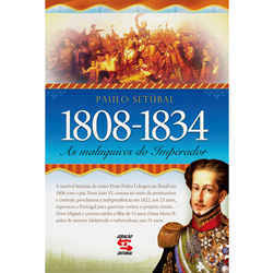 Maluquices do Imperador 1808-1834 , As