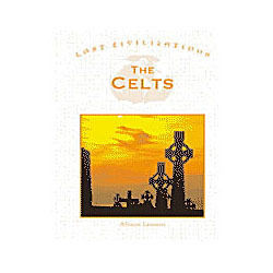 Celts Lost Civilizations, The
