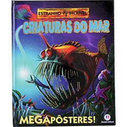 Criaturas do Mar - Coleção Estranho & Incrível - Megapôsteres!