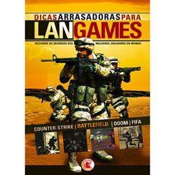 Dicas Arrasadoras para Lan Games