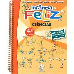 Infância Feliz - Ciências - 4⺠Ano Ensino Fundamental