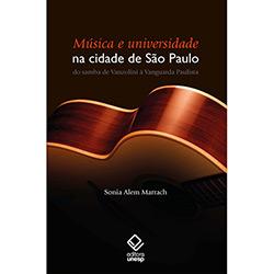 Música e Universidade na Cidade de São Paulo - do Samba de Vanzolini À Vanguarda Paulista