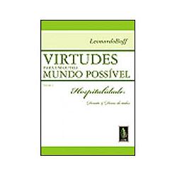 Virtudes para um Outro Mundo Possível