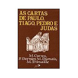 Cartas de Paulo, Tiago, Pedro e Judas, As