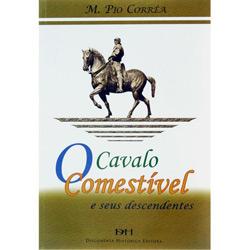 Cavalo Comestível e Seus Descendentes, O