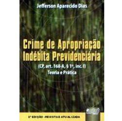 Crime de Apropriação Indébita Previdenciária: Teoria e Prática