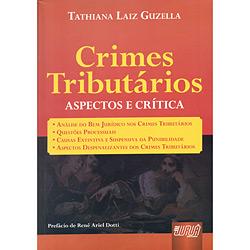 Crimes Tributários - Aspectos e Crítica