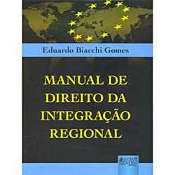 Manual de Direito da Integração Regional