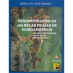 Descortinando as 100 Belas Praias de Florianópolis