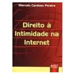 Direito a Intimidade na Internet