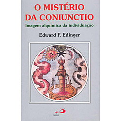 Livro : Mistério da Coniunctio, o - Imagem Alquímica da Individuação