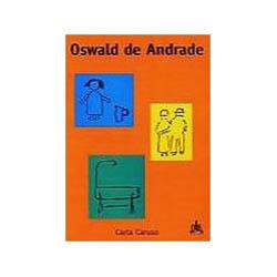 Oswald de Andrade - Coleção Biografias Brasileiras