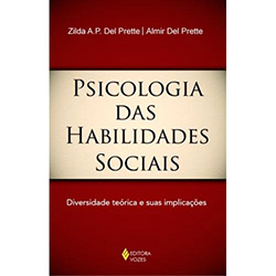 Psicologia das Habilidades Sociais - Diversidade Teórica e Suas Implicações