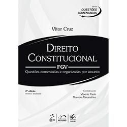 Direito Constitucional: Fgv - Série Questões Comentadas