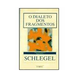 Dialeto dos Fragmentos, O