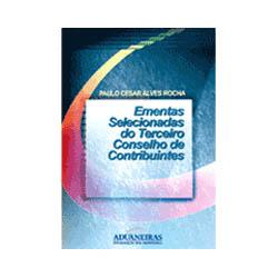 Ementas Selecionadas do Terceiro Conselho de Contribuintes