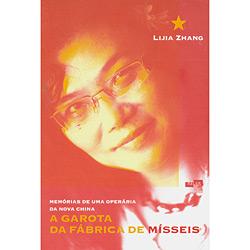 Garota da Fábrica de Mísseis, a - Memórias de uma Operária da Nova China