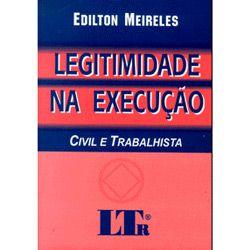 Legitimidade na Execução - Civil e Trabalhista