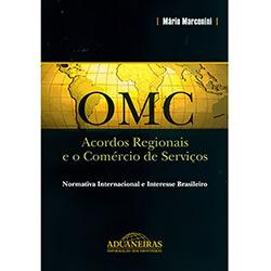 Omc - Acordos Regionais e o Comercio de Serviços