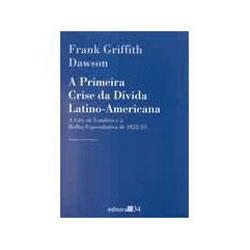 Primeira Crise da Divida Latino-americana