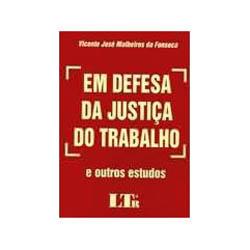 Defesa da Justiça do Trabalho, Em