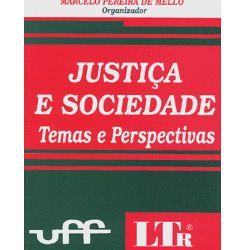 Justiça e Sociedade - Temas e Perspectivas