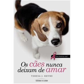Cães Nunca Deixam de Amar, os (2013 - Edição 1)