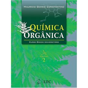Química Orgânica - Vol. 2 - Coleção Curso Básico Universitário