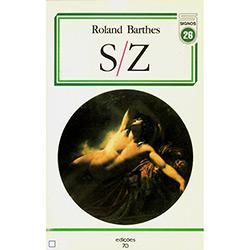 Elementos de Semiologia - Coleção Obras de Roland Barthes