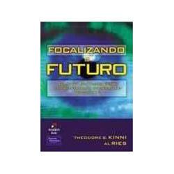 Focalizando o Futuro