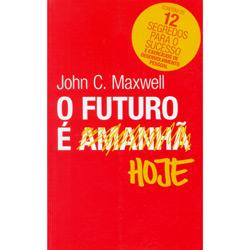 Futuro É Hoje, O