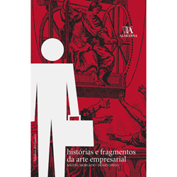 Histórias e Fragmentos da Arte Empresarial