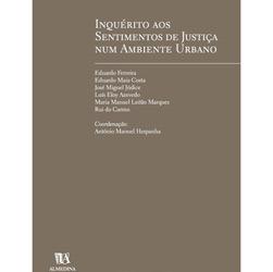 Inquérito aos Sentimentos de Justiça num Ambiente Urbano