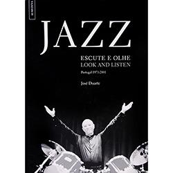 Jazz Escute e Olhe - Portugal 1971-2001