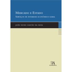 Mercado e Estado - Serviços de Interesse Económico Geral
