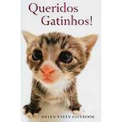 Queridos Gatinhos!