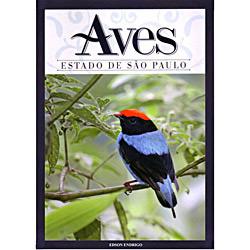 Aves do Estado de São Paulo - Edição Bilingue Português / Inglês