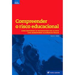 Compreender o Risco Educacional - Como Responder Às Necessidades dos Alunos Com Desempenho Acadêmico Fraco
