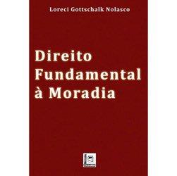 Direito Fundamental à Moradia