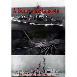 Guerra da Lagosta, A