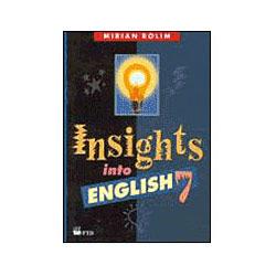 Insights Into English - 7 Série - 1 Grau