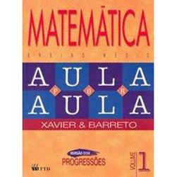 Matemática - Aula por Aula - Volume 1 - Progressões