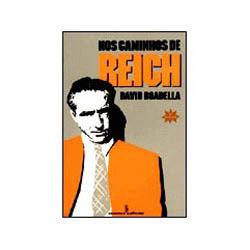 Nos Caminhos de Reich